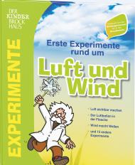 Erste Experimente für  Ihr Kind  während der Kindergartenzeit bis zur Grundschule