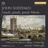 John Sheppard - Gaude, gaude, gaude Maria: CHSA 0401