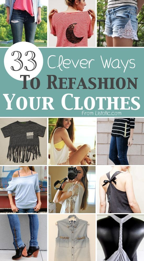 33 Clever Ways To Refashion Your Clothes