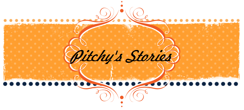 Pitchy's Stories