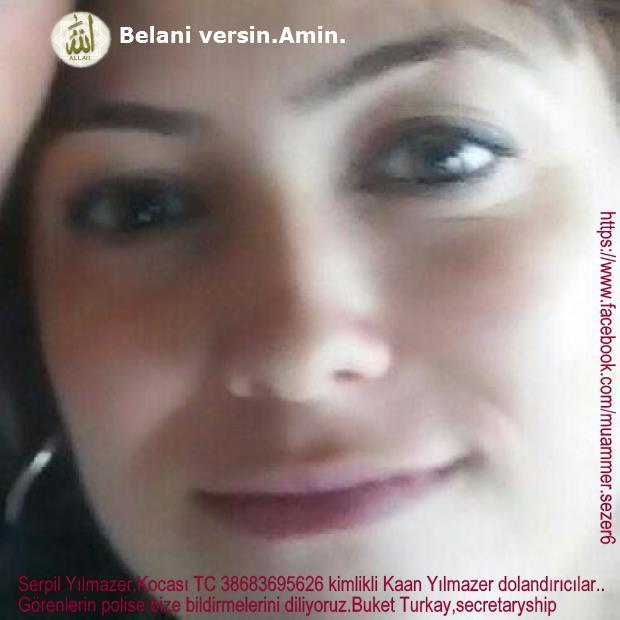 Bizim dolandırıcı Kaan Yılmazer inbesinin karısı Serpil Yılmazer,Buket Turkay