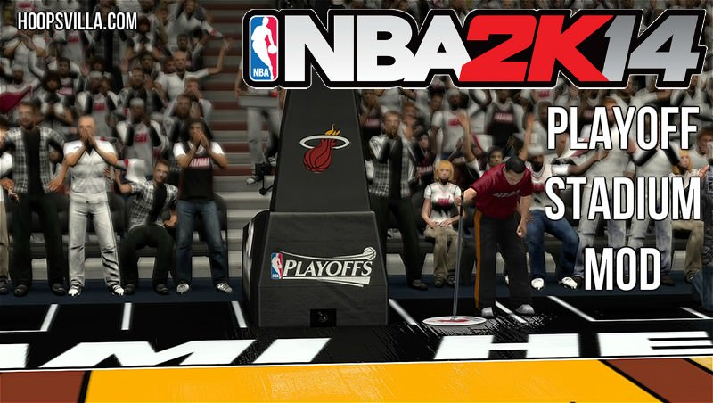 NBA 2k14 Stadium Patch : 2014 NBA Playoffs Edition
