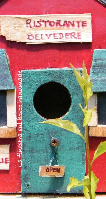 La finestra sul bosco handmade casette per uccellini il ristorante e la villetta - Ristorante la finestra ...