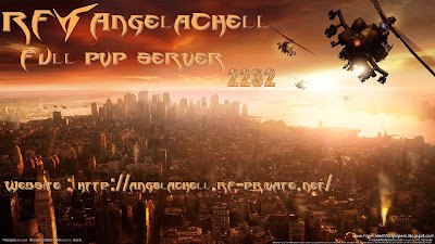 RF Angelachell 2.2.3.2 - The Real PvP Server