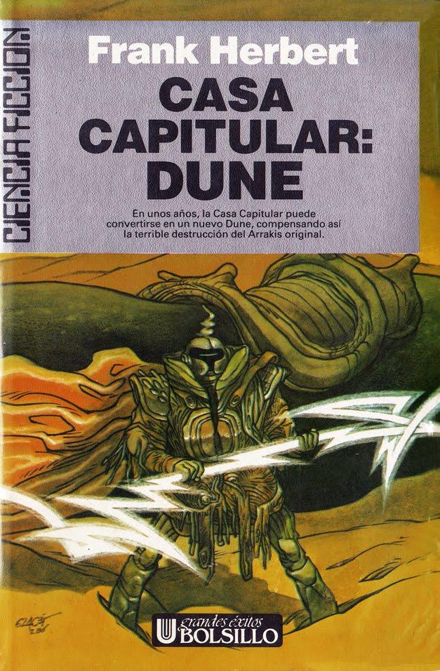 Doctor Ojiplatico. 624c35 (Toni Garcés)Casa Capitular: Dune (Chapterhouse: Dune) - Frank Herbert