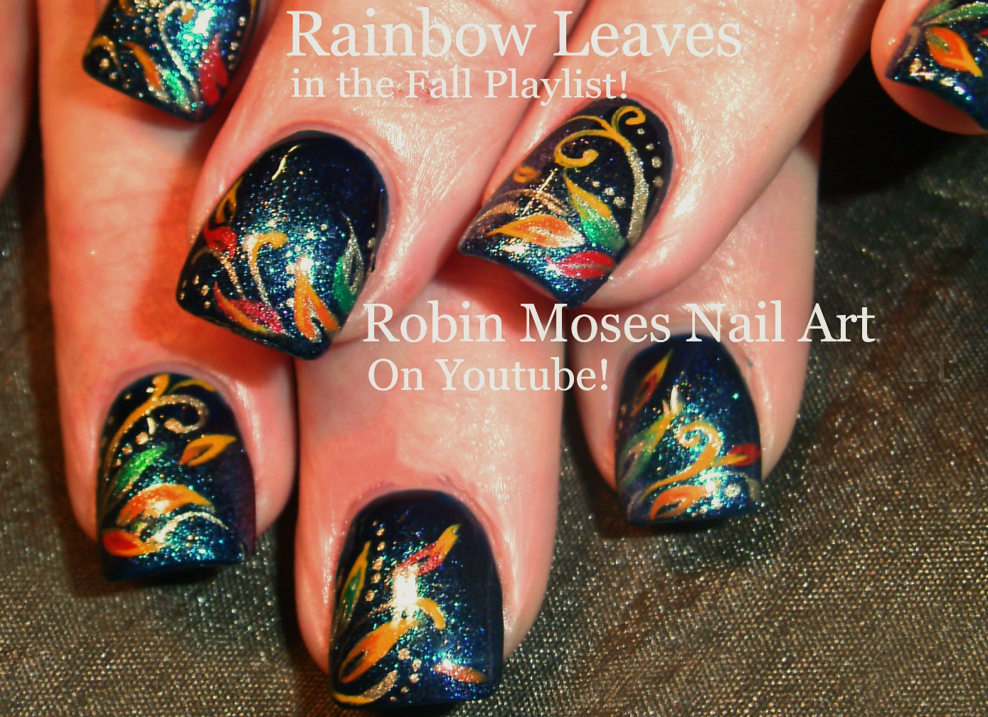 Robin moses nail art fall nail designs fall designs fall nail rainbow leaves nail art design fun autumn glitter leaf nails tutorial prinsesfo Image collections
