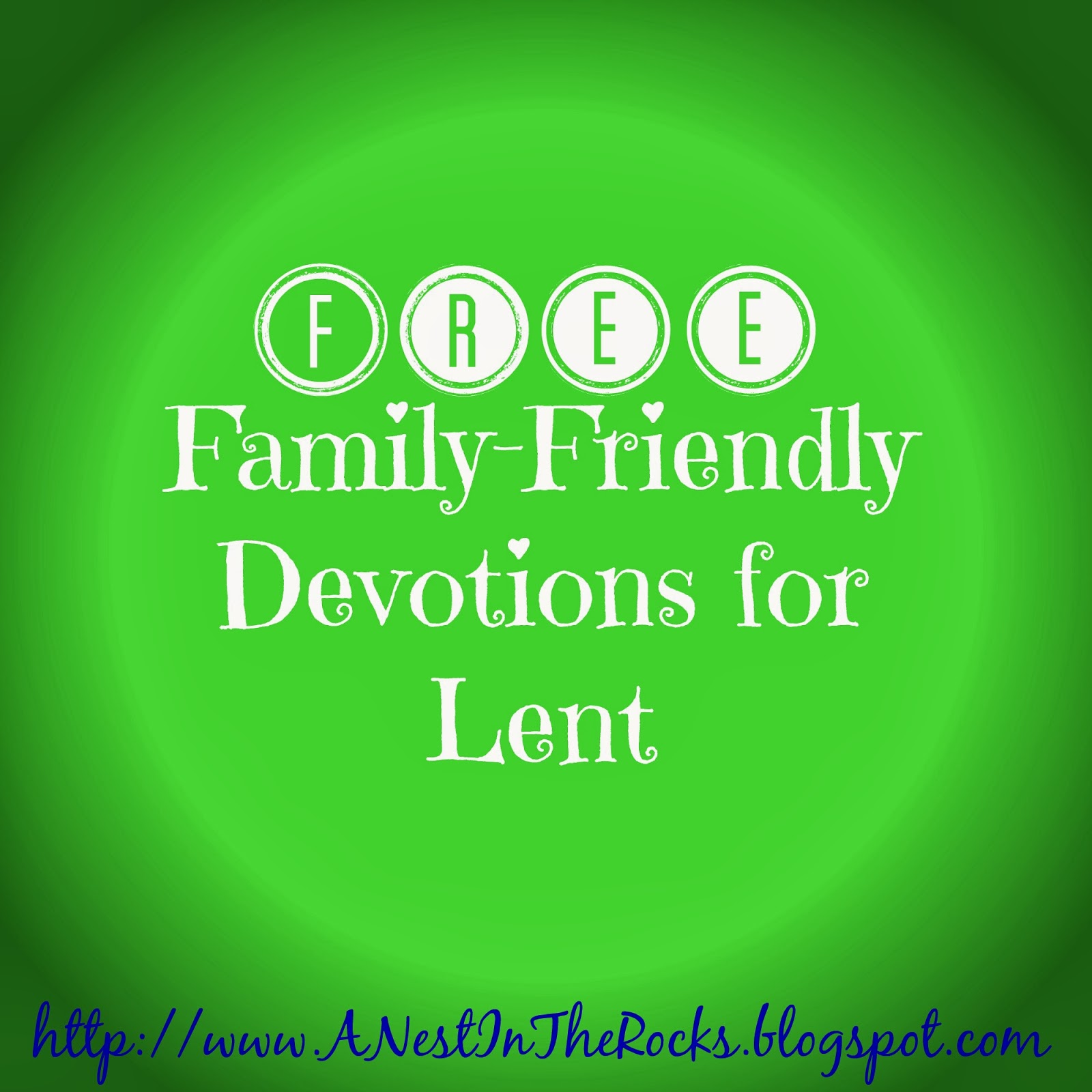 http://anestintherocks.blogspot.com/2014/03/free-devotions-for-lent.html