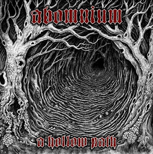 Abomnium - A Hollow Path - Full Album Stream.