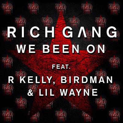 cover de we been on de rich gang birdman lil wayne r kelly