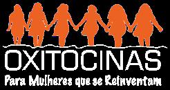 OXITOCINAS-Plataforma de autodesenvolvimento, suporte e comunicação para Mulheres que se Reinventam