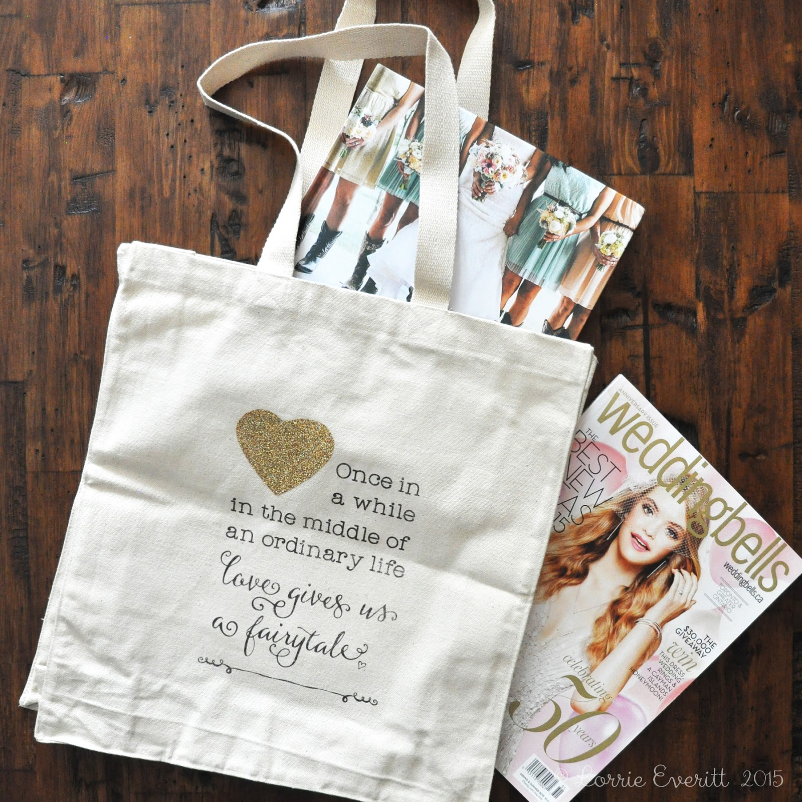 diy tote bags - once in a while in the middle of an ordinary life love gives us a fairytale | Lorrie Everitt Studio