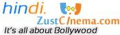 Hindi Zustcinema - Bollywood Film News, Actress Stills, Trailers, Videos, Songs, Gossips, Reviews