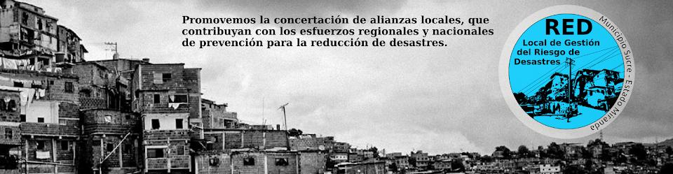 Red Local de Gestión del Riesgo de Desastres del Mcpio. Sucre