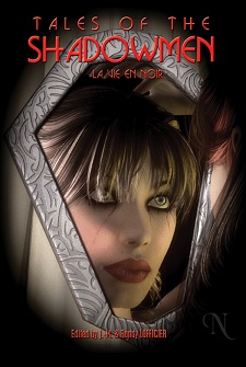 NOW AVAILABLE! <br><i>Tales of the Shadowmen 9: La Vie en Noir<i></i></i>