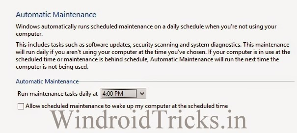 Schedule Automatic Maintenance in Windows to make windows faster