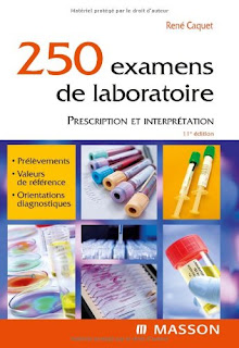 250 examens de laboratoire - Prescription et interprétation