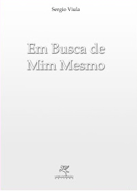 https://www.facebook.com/pages/Livro-de-Sergio-Viula-Em-Busca-de-Mim-Mesmo/332188216833888?sk=app_206803572685797
