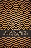 Et quelquesfois j'ai comme une grande idée - Ken Kesey - Monsieur Toussaint Louverture