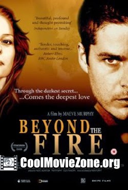 Beyond the Fire (2009)