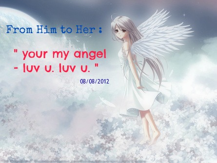your my angel, thanks bhe, personal, love quote