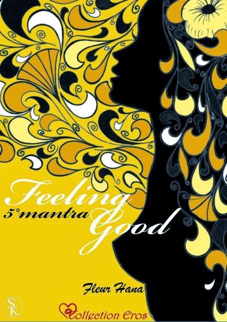 http://passion-d-ecrire.blogspot.fr/2013/12/critique-litteraire-feeling-good-5e.html