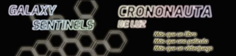 Crononauta de luz - Galaxy Sentinels