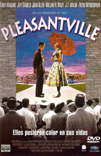 Película Pleasantville, de Gary Ross - Cine de Escritor