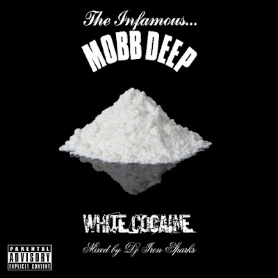 Mobb_Deep-White_Cocaine_(Mixed_By_DJ_Iron_Sparks)-(Bootleg)-2011