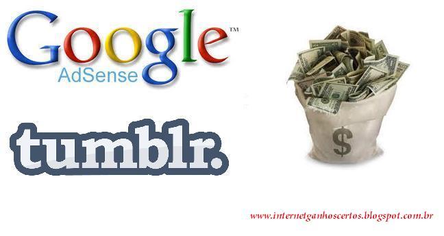 Google Adsense como colocar em seu Tumblr e monetizar seu Blog. 1