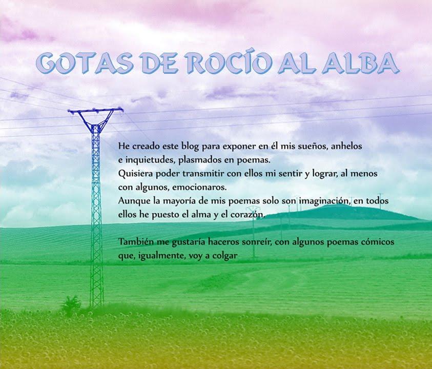 GOTAS DE ROCÌO AL ALBA