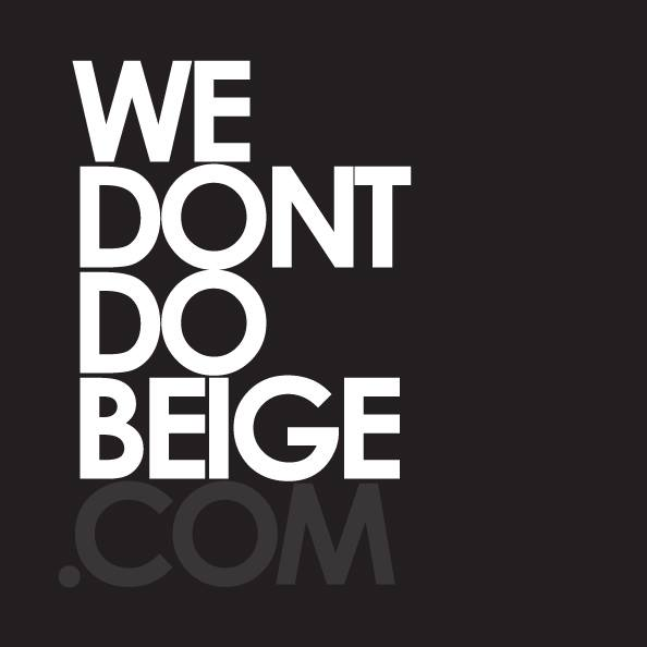We Don't Do Beige