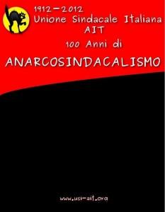 1912-2012 i 100 anni dell'Unione Sindacale Italiana