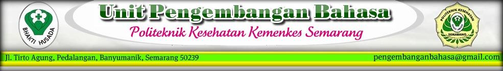 Unit Pengembangan Bahasa Poltekkes Semarang