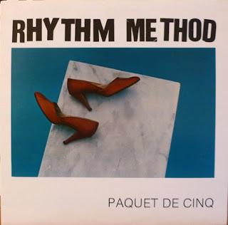 Rhythm Method (Rhythm Corps) - Paquet de Cinq ep (1982, Transcity)