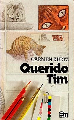 Querido Tim, de Carmen Kurtz