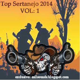Baixar cd e Musicas Top Sertanejo 2014... Exclusivo MilSounds
