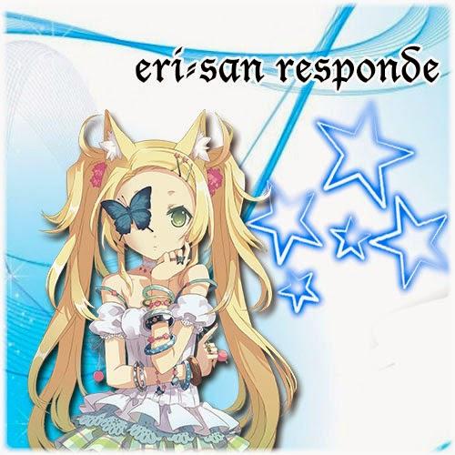 eri-san responde