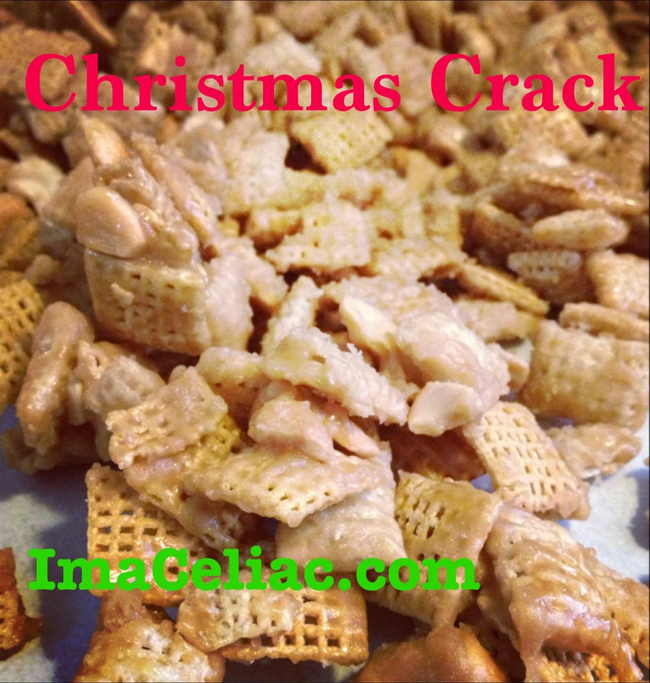 Christmas Crack - I'm A Celiac