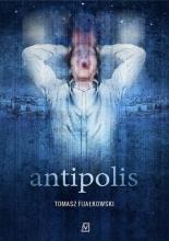 """""""Antipolis"""" Tomasz Fijalkowski"""