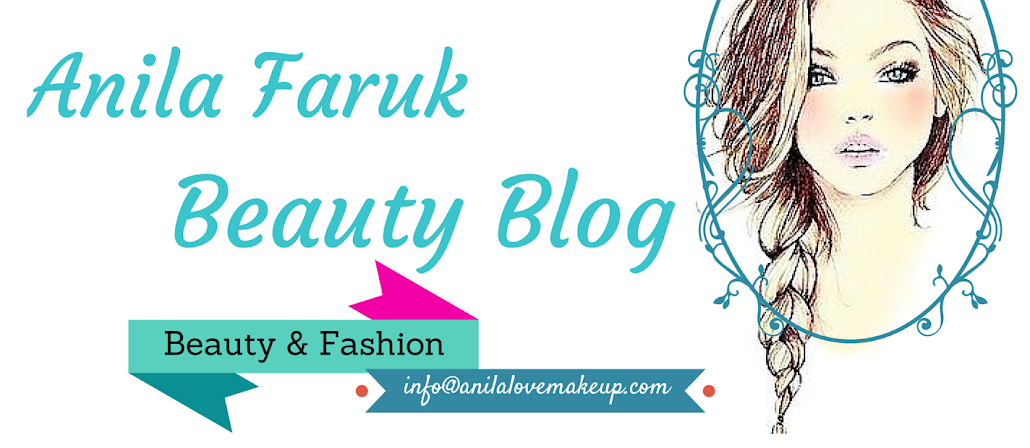 Anila Faruk Beauty Blog