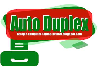 Fungsi Fitur Auto Duplex Printing