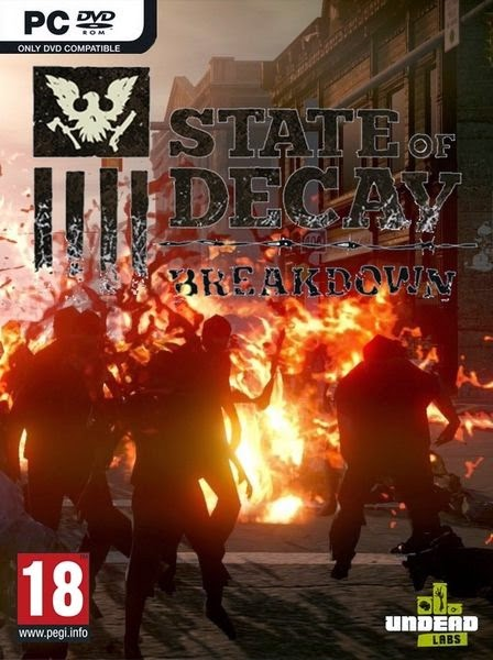 State of Decay – Breakdown PC Full Download