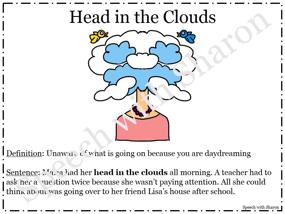 Speech with Sharon: Idiom of the Week!