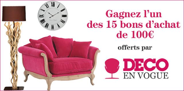 15 bons d'achat d'une valeur de 100€ valable sur www.decoenvogue.com