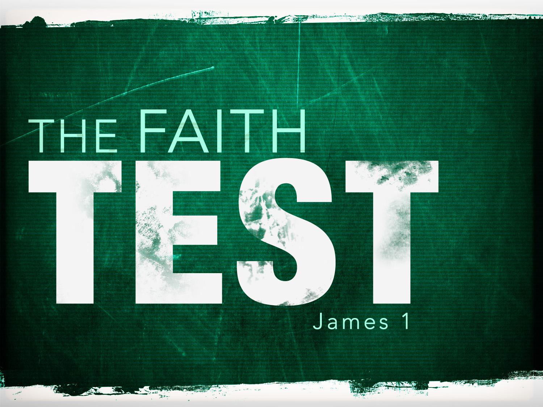 Jonathans Blog The Faith Test True Religion