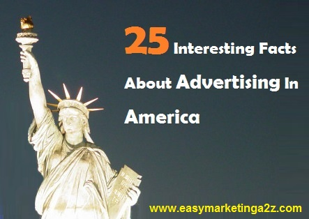 Interesting facts about advertising in america