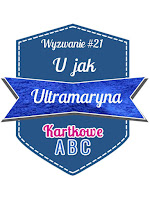 http://kartkoweabc.blogspot.ie/2015/10/wyzwanie-21-u-jak-ultramaryna.html
