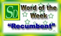 Word of the week - Recumbent
