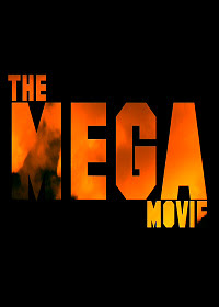 The Mega Movie