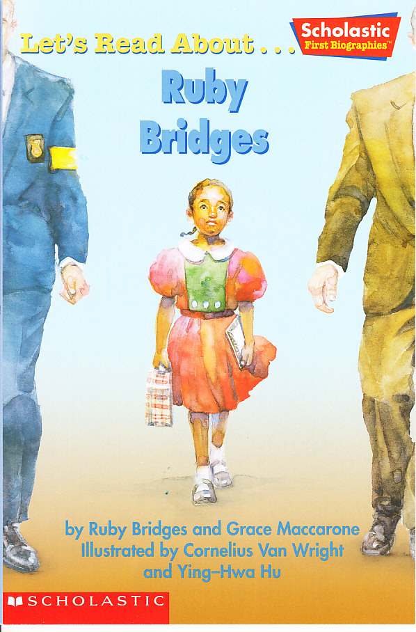 Let s read about ruby bridges by ruby bridges and